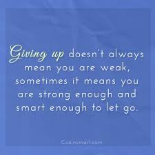 quotes and sayings about giving up images pictures coolnsmart