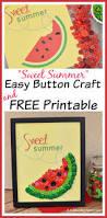 easy watermelon button craft u0026 free printable