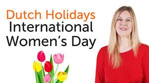 dutch holidays international women u0027s day internationale