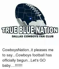 dallas cowboys fan club true blue nation dallas cowboys fan club cowboysnationit pleases me