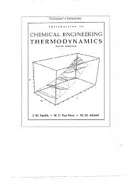 Solution Manual Chemical Engineering Thermodynamics Smith Van Ness