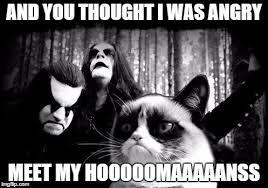 Metal Meme - angry black metal cat imgflip