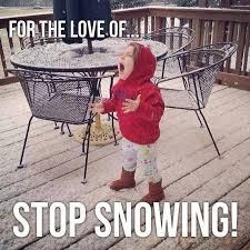 Snow Meme - 4fbeac2b82738d25d412167ef90ae764 snow meme fun quotes tamara s