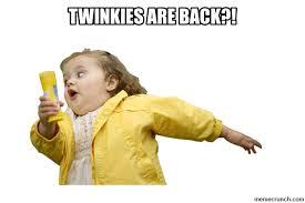 Twinkie Meme - girl