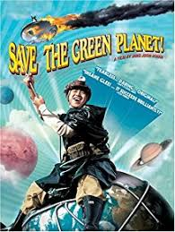 save the green planet 2003 torrent downloads save the green
