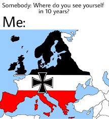 Germany Meme - i recently put my whole life savings into imperial germany memes