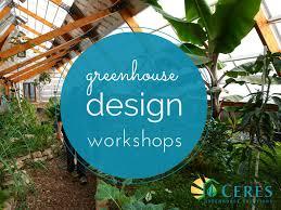 passive solar greenhouse design courses ceres greenhouse