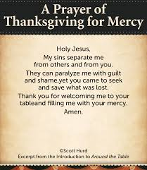 thanksgiving and prayer a prayer of thanksgiving for mercy holy jesus my sins separate me