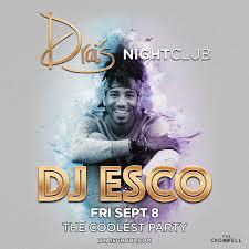 dj esco at drais nightclub friday sep 8 guestlist tickets