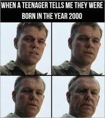Teenager Meme - i was born in 2000 meme by tweet memedroid