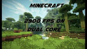 minecraft 2900 fps on dual core minecraft test 1 vs 2 vs 4