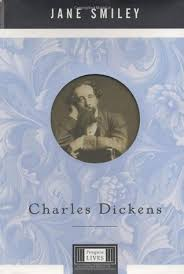 very short biography charles dickens charles dickens by jane smiley