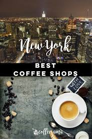 coffee shop in new york part 1 directory of best coffee shops in new york from a to f