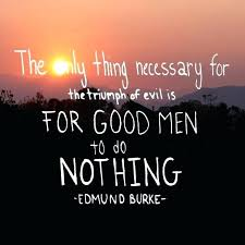 and evil quotes the only thing necessary for the triumph of