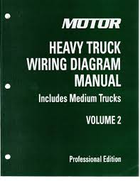 2013 motor medium u0026 heavy truck wiring diagram manual 4th edition