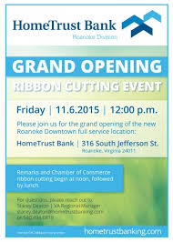 grand opening of the new roanoke downtown location hometrust banking