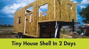 sips tiny house time laps terraform tiny house youtube