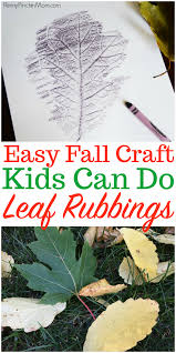 fall leaf rubbings a fun and easy fall craft or activity