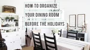 how to organize your dining room before the holidays dining room