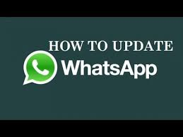 update my android how to update whatsapp on android