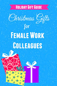 15 most appropriate christmas gifts for female work colleagues