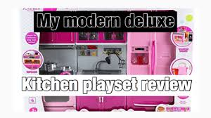 Deluxe Kitchen Play Set by Doll Kitchen Review Playset My Modern Kitchen Playset