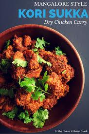 kori sukka mangalore style dry chicken curry recipe the take