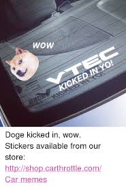 Car Meme Stickers - wow acc automotive 00 sto m2 3g人52 kicked in yo doge kicked in wow