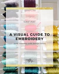 a visual guide to embroidery caylee grey