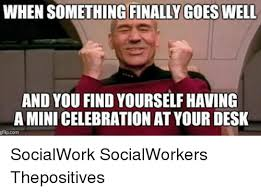 Celebration Meme - when something finally goes well and you find yourselfhaving a mini