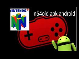 n64oid apk emulador de nintento 64 android n64oid