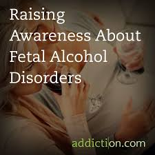 raising awareness about fetal alcohol disorders
