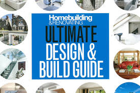 design build magazine uk homebuilding renovating magazine ultimate design build guide