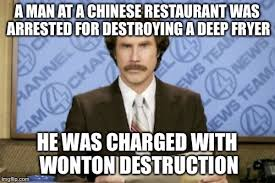 Chinese Man Meme - a man at a chinese restaurant was arrested for destroying a deep