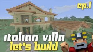 minecraft xbox 360 let u0027s build an italian villa part 1 youtube
