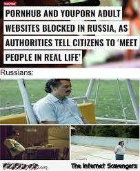 Meme Websites - porn websites blocked in russia funny meme pmslweb