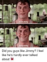 Guys Be Like Meme - thehorrorstory hi i m jimmy jimmy darling did you guys like jimmy i