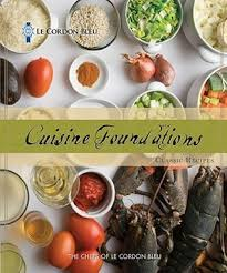 le cordon bleu cuisine foundations recipes by le cordon bleu