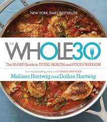 At What Time Does Barnes And Noble Close The Whole30 The 30 Day Guide To Total Health And Food Freedom By