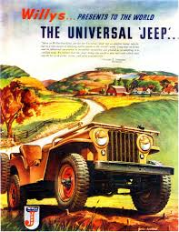 jeep print ads willys presents to the world the universal u0026 39 jeep u0026 39