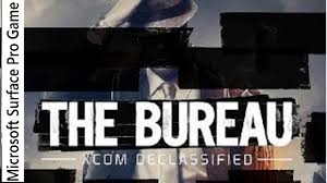 surface bureau the bureau xcom declassified gameplay on microsoft surface pro xbox
