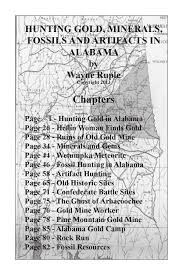 hunting gold minerals fossils and artifacts in alabama by wayne