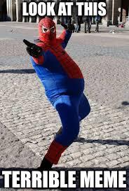 Spiderman Funny Meme - image tagged in memes funny dank dank meme spiderman imgflip
