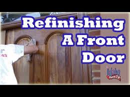Exterior Door Varnish How To Varnish A Wood Front Door Restore A Front Door Finish Or