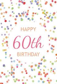 60th birthday confetti free printable birthday card greetings