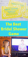 the best bridal shower game friday we u0027re in love