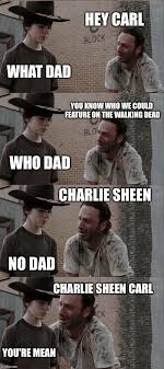 Mean Dad Meme - rick and carl long hey carl what dad you know who we could feature