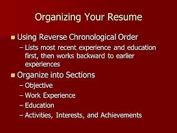 work experience or education first on resume resume writing organizing your resume a resume is a concise