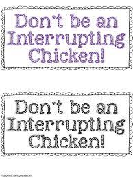 interrupting chicken happy teacher happy kids