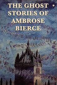 ghost stories the ghost stories of ambrose bierce ebook by ambrose bierce
